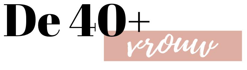 De 40+ Vrouw